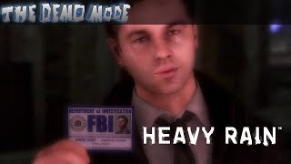 The Demo Mode: Heavy Rain (PS3, Action Adventure, Interactive Story/Thriller)