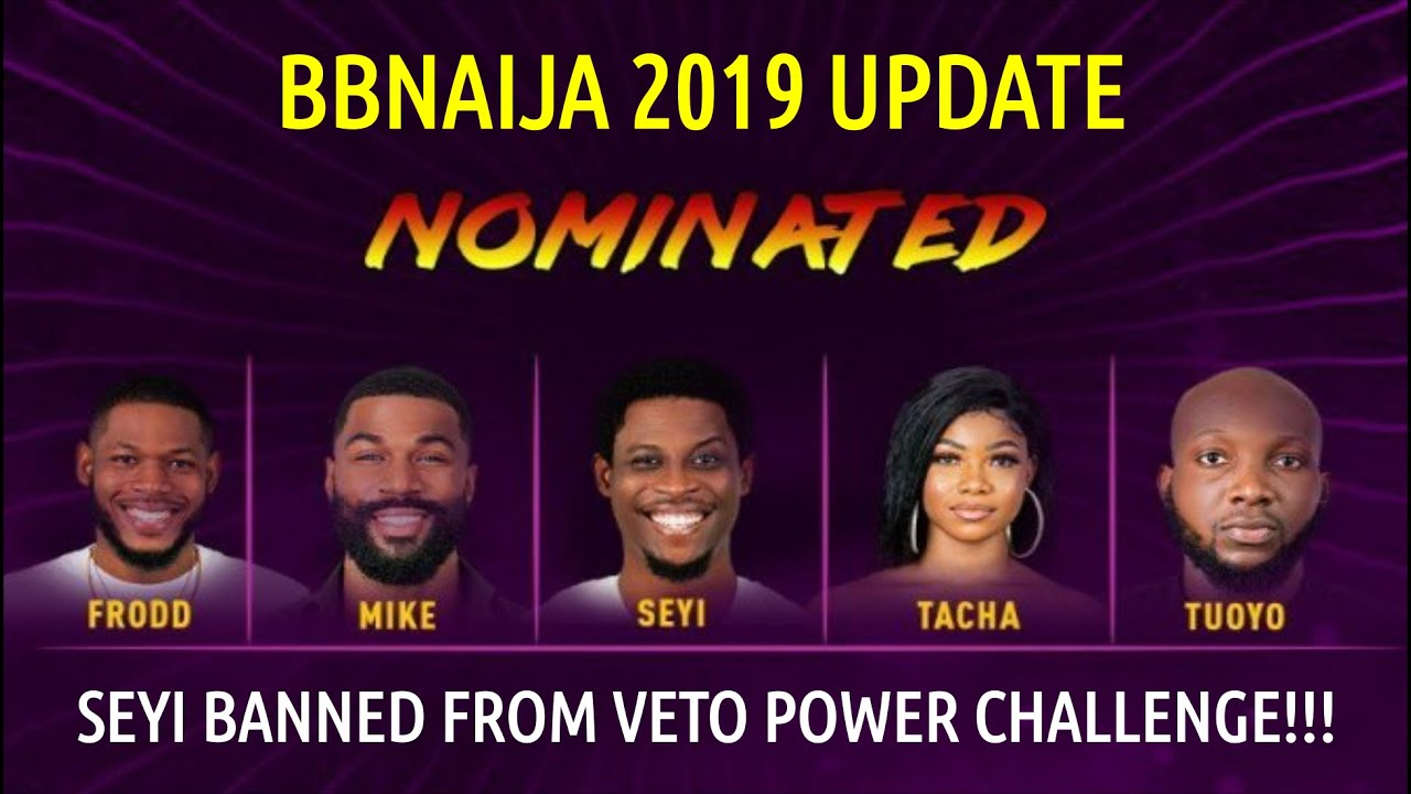 Bbnaija 2019 SECOND LIVE NOMINATION SHOW | SEYI BANNED From EVER TAKING  VETO POWER CHALLENGE! OMG!😳