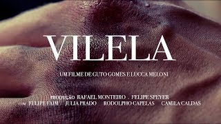 VILELA   Curta-metragem, 2018