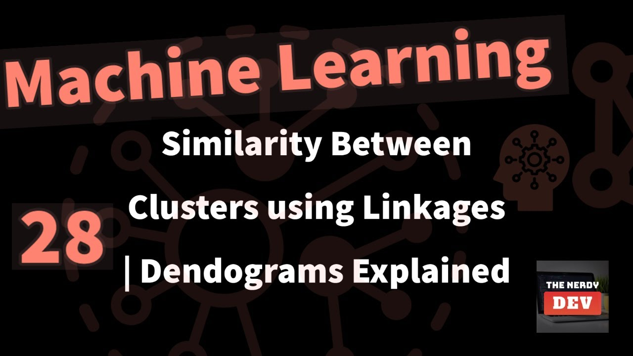 Similarity Between Clusters using Linkages | Dendograms Explained