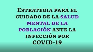 Estrategia para el cuidado de la salud mental de la población ante la infección por COVID-19