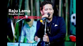 Herda Herdai - Raju Lama Mongolian Heart(Unofficial Music Video)