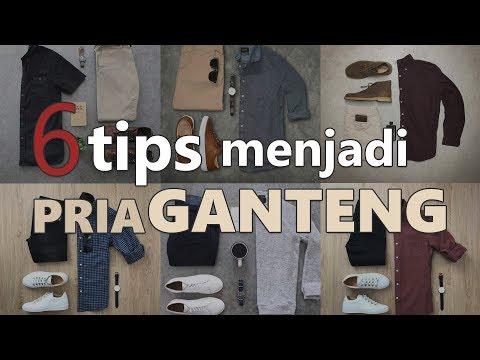 6 TIPS MENJADI PRIA GANTENG