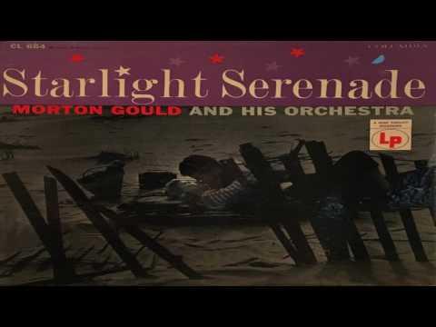 Morton Gould -  Starlight Serenade GMB
