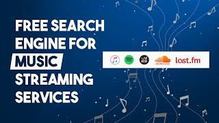 Free Search Engine For Music Streaming Services