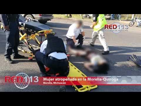 VIDEO Mujer atropellada en la Morelia-Quiroga muere en el Hospital Civil
