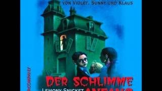 LEMONY SNICKET Buch 01 Der schlimme Anfang