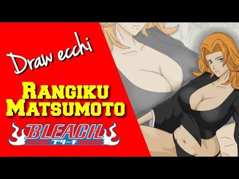 Draw Ecchi - Rangiku Matsumoto (Bleach).
