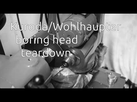 Kuroda boring head teardown