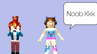 SHE CALLED ME NOOB!! Roblox