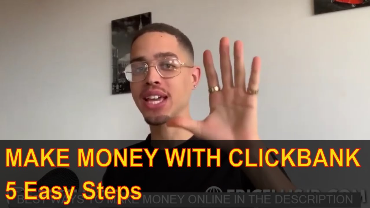 Make Money On Clickbank For Free In 5 Easy Step – Make Money Online!