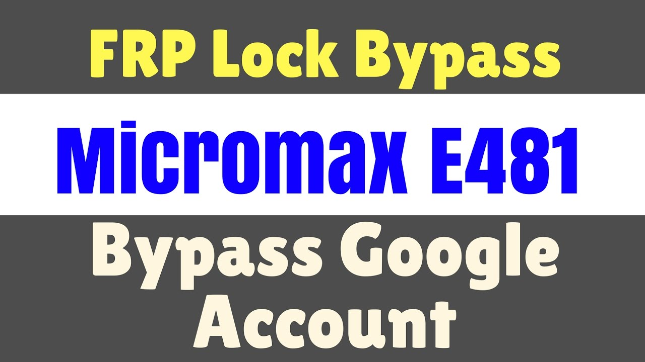 Micromax Canvas 5 E481 FRP Lock bypass | FRP unlock without box