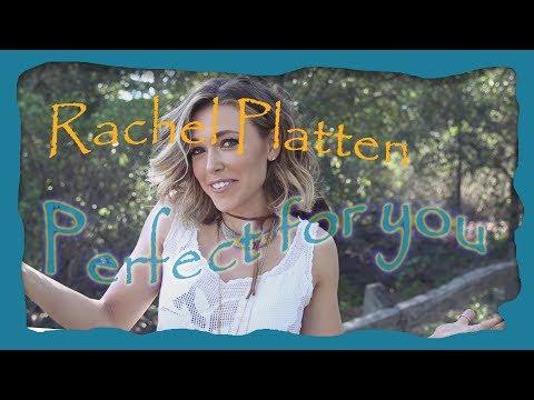 Rachel Platten - Perfect for you [Lyrics]