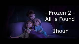 Download lagu Frozen 2 ost - All Is Found 1hour (Lyrics)