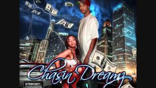 Stretch Money - Chasin Dreamz Mixed By DJ Focuz (Full Mixtape Album)