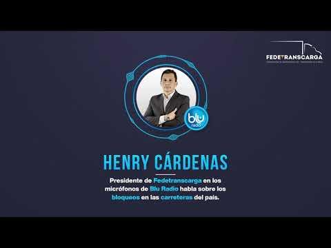 Bloqueos en la vías del país: Henry Cárdenas en los micrófonos de Blu Radio.