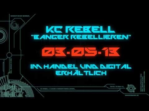 KC Rebell - BANGER REBELLIEREN [ Banger Rebellieren ]