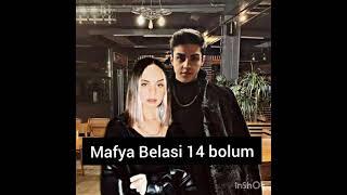 {Mafy Belasi} 14 Bolum