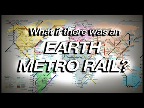 What If There Was An EARTH METRO RAIL? (Geography Now!)