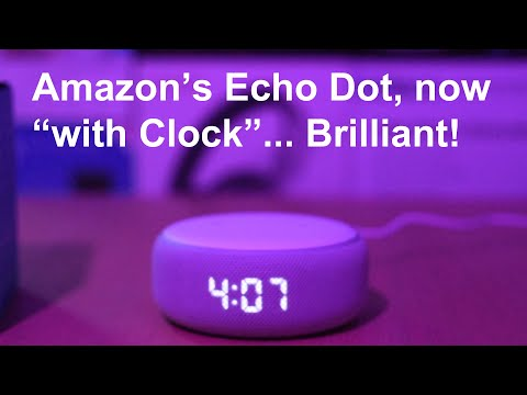 Amazon Echo Dot with Clock - Unboxing, Setup, and Review