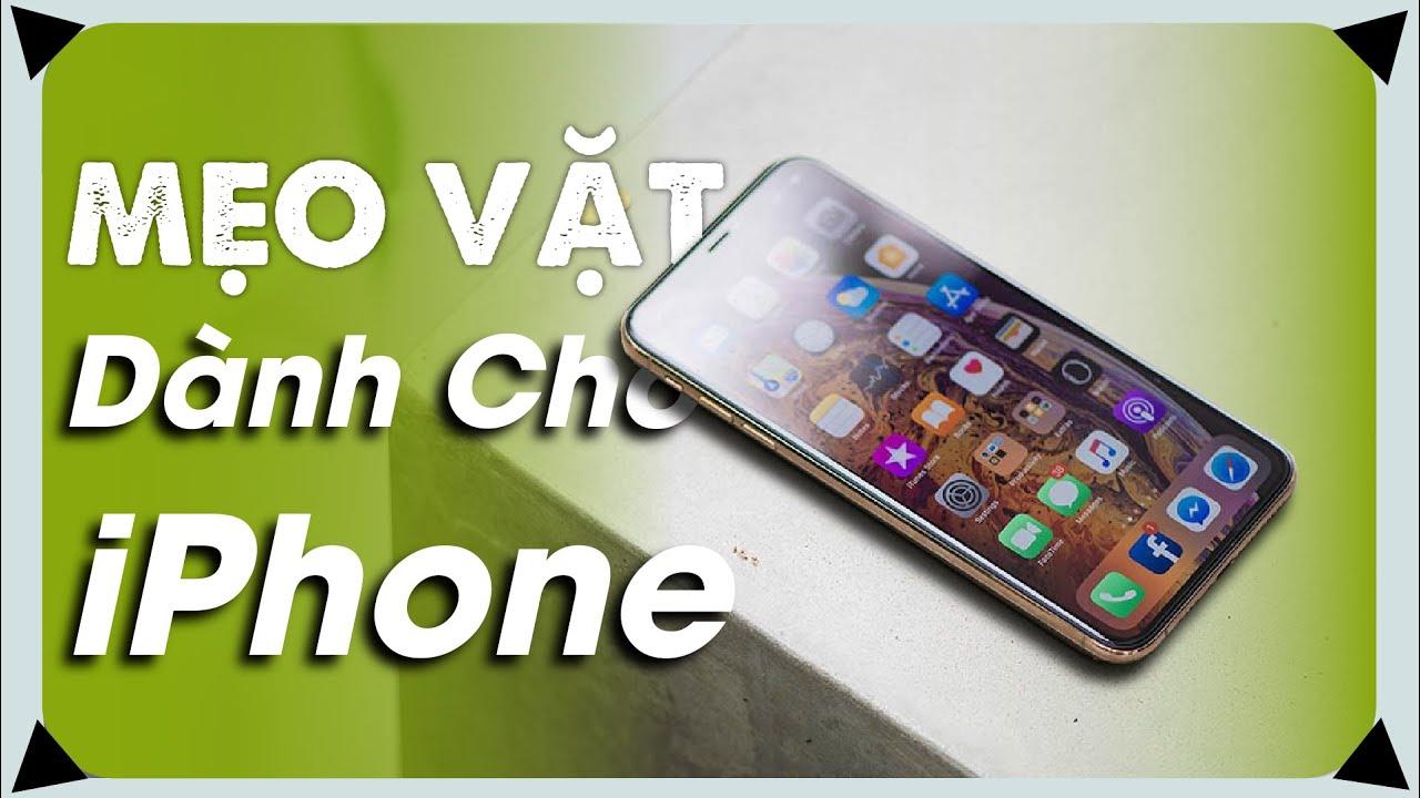 MẸO DÙNG iPhone RẤT HỮU ÍCH không phải ai cũng biết