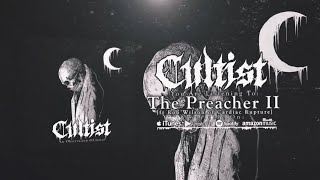 CULTIST - THE PREACHER II (FT. ROB WILSON OF CARDIAC RUPTURE) [SINGLE] (2020) SW EXCLUSIVE