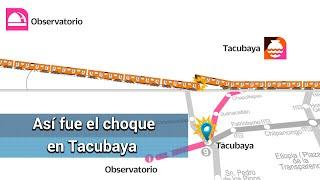 Paso a paso el accidente de trenes en Metro Tacubaya