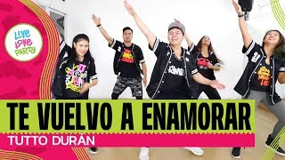 Te Vuelvo A Enamorar | Live Love Party™ | Zumba® | Dance Fitness