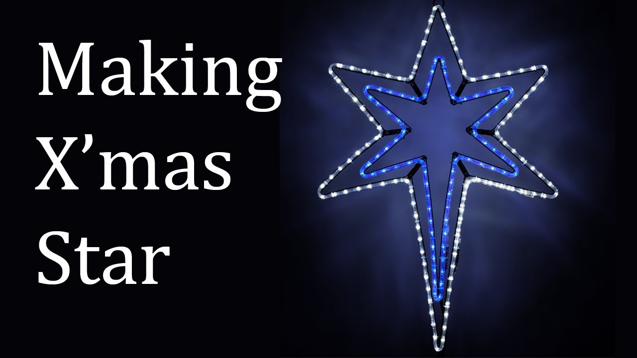 Making A Star Led Christmas