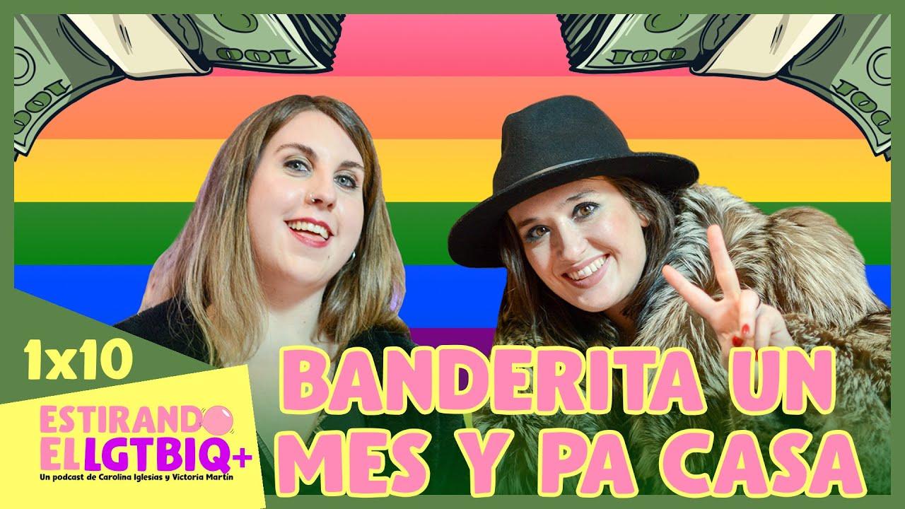 BANDERITA UN MES Y PA CASA   Estirando el chicle 1x10