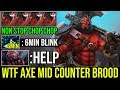 NEW STYLE Axe Mid Counter Brood Like a Boss 6Min Blink Crazy Gameplay 7.21d Dota 2