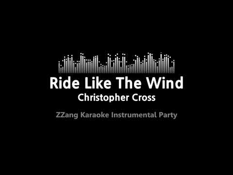 christopher-cross-ride-like-the-wind-(instrumental)-[zzang-karaoke]