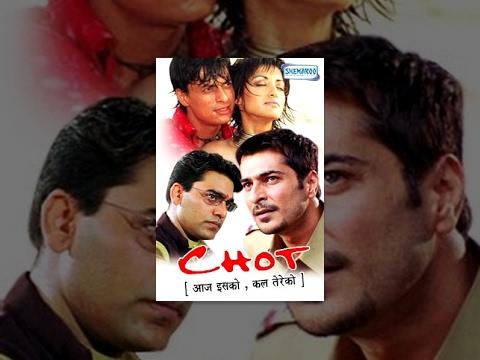 Chot - Aaj Isko,Kal Tereko - Hindi Full...