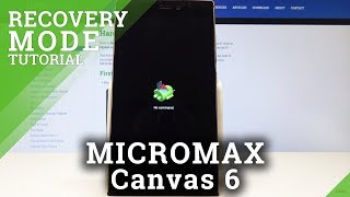 How to Boot into Recovery Mode in MICROMAX Canvas 6 - Micromax System Recovery