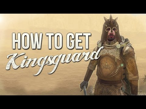 How To Get Kingsguard For ACOK (Mount & Blade)