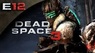 Dead Space 3 FULLGAME - Dead Space 3 Gameplay Walkthrough Part 12 [HD] (PC/Xbox 360/PS3 DS3 Gameplay Walkthrough)