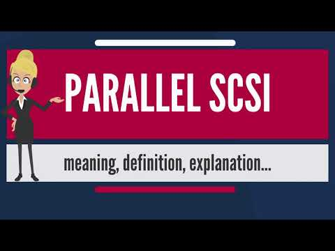 What is PARALLEL SCSI? What does PARALLEL SCSI mean? PARALLEL SCSI meaning & explanation