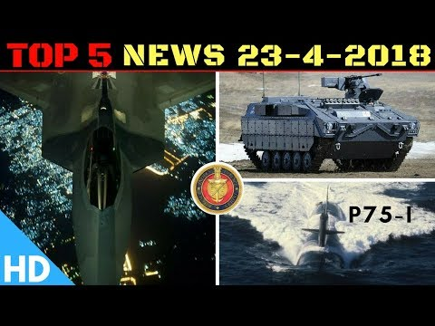 Indian Defence Updates : New F-22/F-35 Hybrid Fighter,FICV Project Fast Tracked,Thales Project P75-I