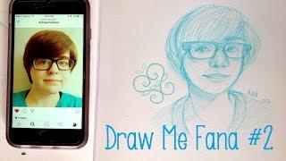 Draw Me Fana #2 II Speedpaint