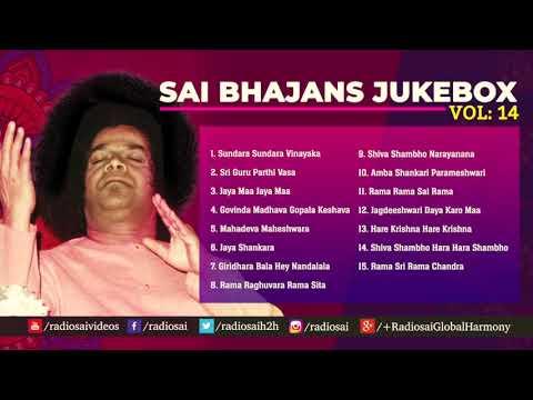 Sai Bhajans Jukebox 14   Best Sathya Sai Baba Bhajans   Top 15 Bhajans   Prasanthi Mandir Bhajans
