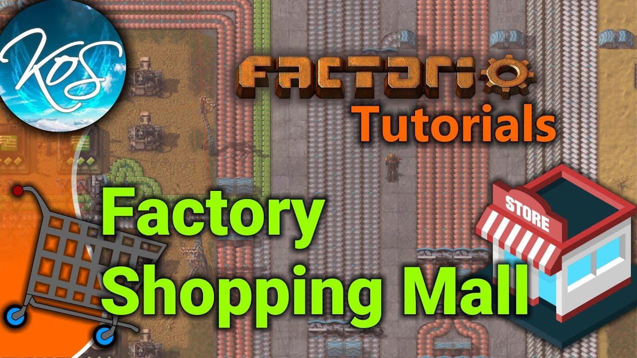 Factorio tutorials factory shopping mall youtube factorio tutorials factory shopping mall malvernweather Choice Image