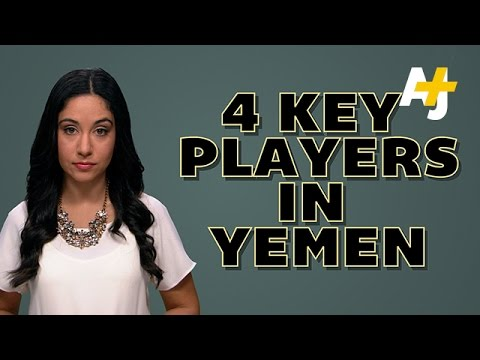 Key Players In Yemens Chaos