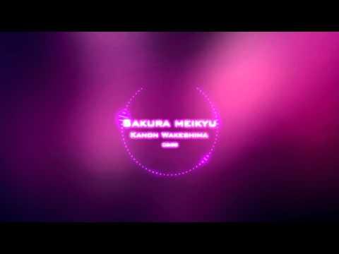 Sakura Meikyuu - Kanon Wakeshima (Instrumental)