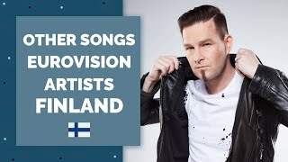 Other songs by Eurovision Artists   FINLAND   My Top 10
