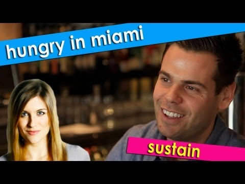 Hungry In Miami - Sustain Restaurant + Bar
