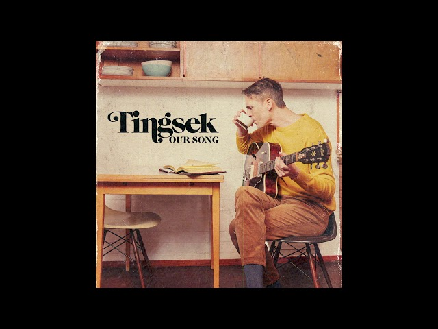 Tingsek - Our Song (Music only)