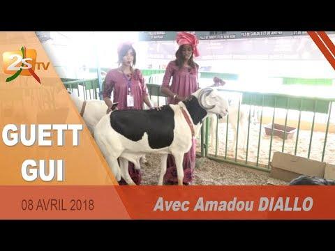 GUETT GUI DU 08 AVRIL 2018 AVEC AMADOU DIALLO