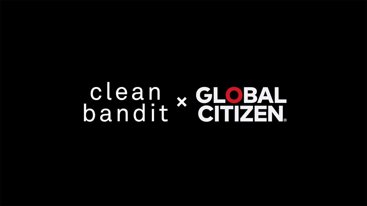 Download Clean Bandit B2B with Topic: House Party with Global Citizen