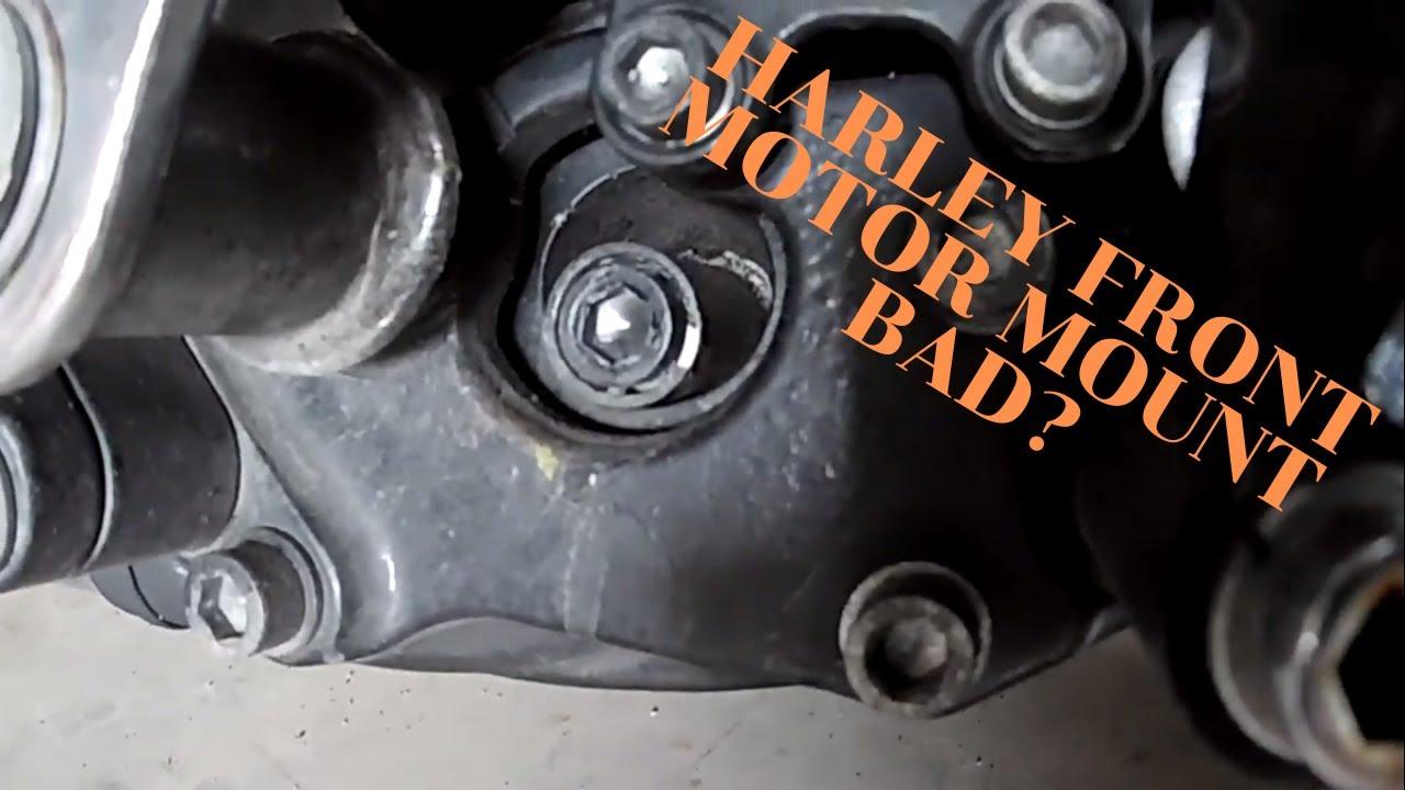 2009 Harley Front Motor Mounts Bad?