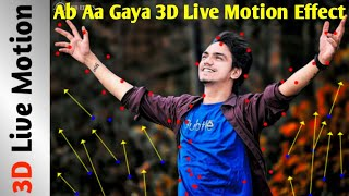 Ab Aa Gaya'nın Canlı Hareket Etkisi || Aapke dost Chok Jayenge 3D